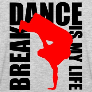 break dance is my life Sweatshirts - Men's Premium Tank