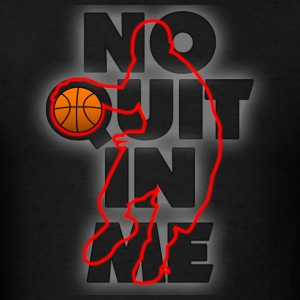 No Quit In Me Hoodies - Men's T-Shirt