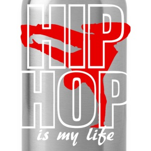 hip jop is my life Sweatshirts - Water Bottle