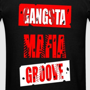 gangsta mafia groove Sweatshirts - Men's T-Shirt