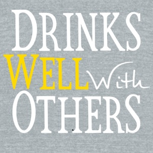 Drinks Well With Others Accessories - Unisex Tri-Blend T-Shirt by American Apparel