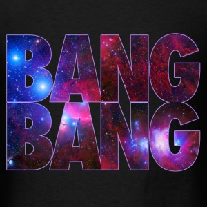BANG BANG! Galaxy Sweatshirt By Skytop - Men's T-Shirt