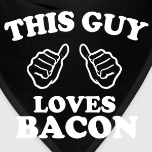 this guy loves bacon - Bandana