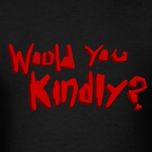 Would You Kindly? Hoodies - Men's T-Shirt