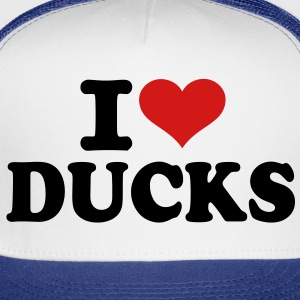 I love Ducks T-Shirts - Trucker Cap