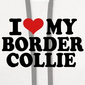 I love My Border Collie T-Shirts - Contrast Hoodie