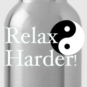 Relax Harder! T-Shirt - White Lettering - Water Bottle