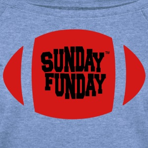 Sunday Funday T-Shirts - Women's Wideneck Sweatshirt
