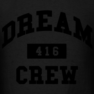 Dream Crew 416 Hoodies - Men's T-Shirt