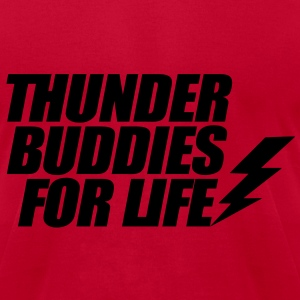 Thunder Buddies For Life Hoodies - Men's T-Shirt by American Apparel