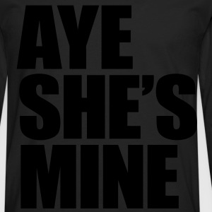 Aye She's Mine Kids' Shirts - Men's Premium Long Sleeve T-Shirt