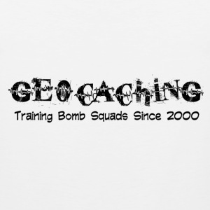 Geocaching...training bomb squads - Men's Premium Tank