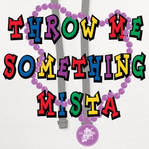 Mardi Gras Throw Me Something T-Shirt - Contrast Hoodie