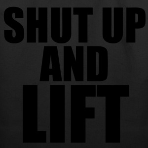Shut Up And Lift T-Shirts - Eco-Friendly Cotton Tote