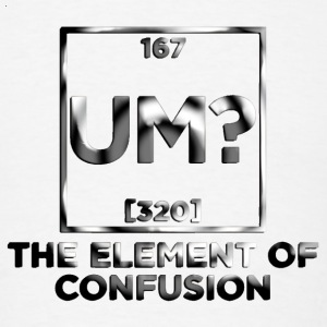 um? element of confusion Hoodies - Men's T-Shirt