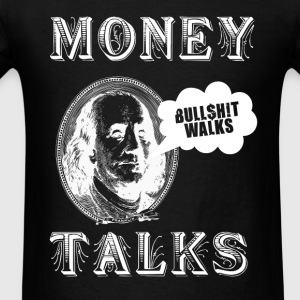 Money Talks Hoodies - Men's T-Shirt