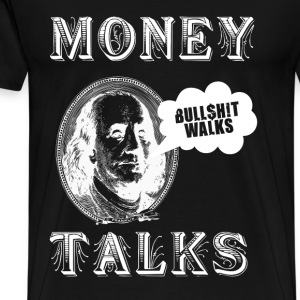 Money Talks Hoodies - Men's Premium T-Shirt
