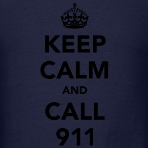 Keep Calm and Call 911 Long Sleeve Shirts - Men's T-Shirt