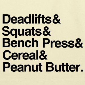 Deadlifts Squats Bench Press Cereal Peanut Butter - Eco-Friendly Cotton Tote