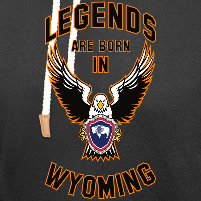 Legends are born in Wyoming