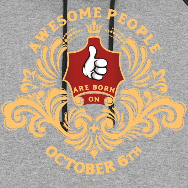 Awesome People are born on October 6th