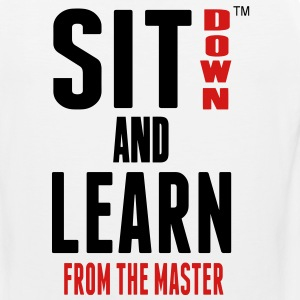 SIT DOWN AND LEARN FROM THE MASTER Hoodies - Men's Premium Tank