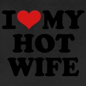I love my hot wife T-Shirts - Leggings