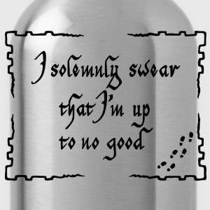I solemnly swear that I m up to no good T-Shirts - Water Bottle