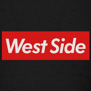 West Side Reigns Supreme Snap Back - Men's T-Shirt