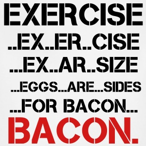 Exercise, Eggs are Sides...For Bacon - Adjustable Apron