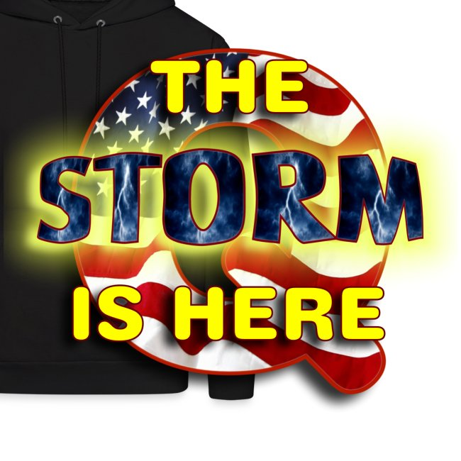 Q THE STORM IS HERE