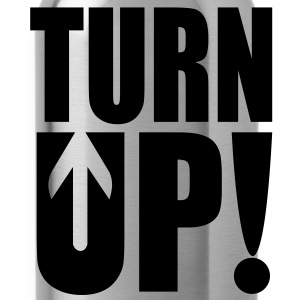 Turn Up! Hoodies - Water Bottle
