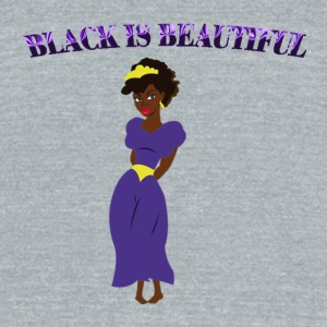 Black is beautiful Bottles & Mugs - Unisex Tri-Blend T-Shirt by American Apparel
