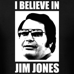 I Believe in Jim Jones Long Sleeve Shirts - Men's T-Shirt