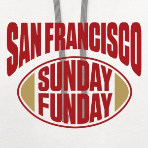 San Fran Sunday Funday T-Shirts - Contrast Hoodie