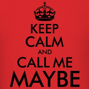 Kepp Calm and Call Me Maybe Hoodies - Men's T-Shirt