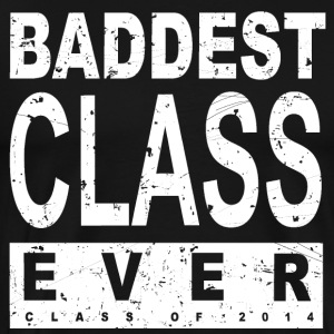 Baddest Class Ever Class Of 2014 Hoodies - Men's Premium T-Shirt