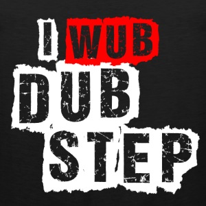 I Wub Dubstep - Men's Premium Tank