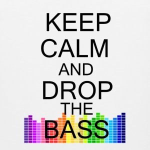 Keep Calm and Drop The Bass - Men's Premium Tank