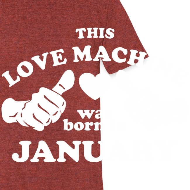 This Love Machine Was Born In January