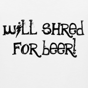 Will Shred for Beer - Men's Premium Tank