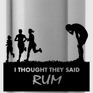 Funny Gym Shirt - I Thought They Said RUM - Water Bottle