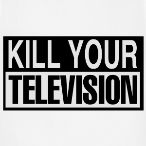 kill your television Hoodies - Adjustable Apron