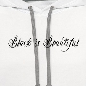 Black is Beautiful Women's T-Shirts - Contrast Hoodie