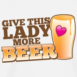 GIVE THIS LADY MORE BEER love heart pint Accessories - Men's Premium T-Shirt
