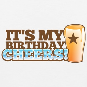 It's my BIRTHDAY! CHEERS! pint glass star Accessories - Men's Premium Tank