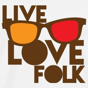 LIVE LOVE FOLK with nerdy glasses Accessories - Men's Premium T-Shirt