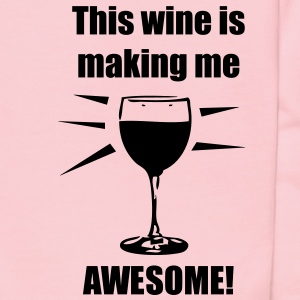 This wine is making me awesome! - Kids' Hoodie