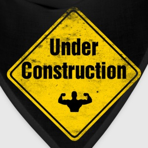 Funny Gym Shirt - Under construction - Bandana