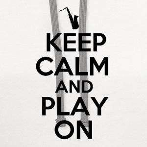 Keep Calm and Play On Sax - Contrast Hoodie